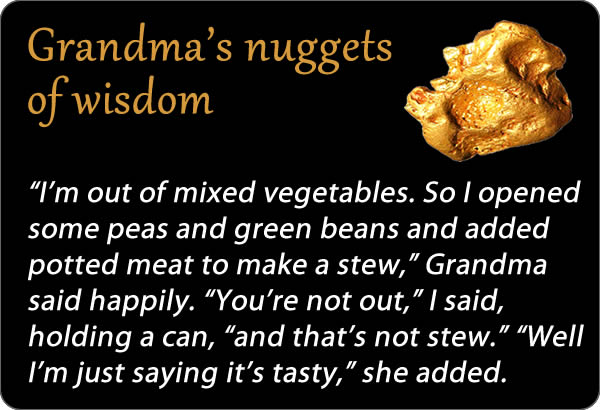 Grandma's nuggets of wisdom