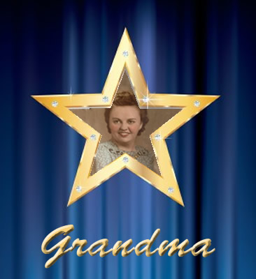 You won't find her star on Hollywood Boulevard, but I'll always be Grandma's number one fan.